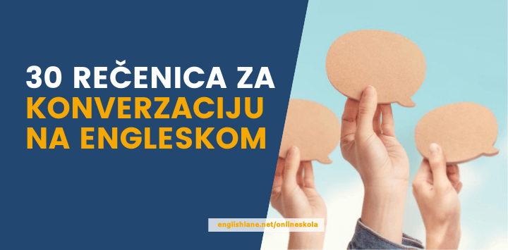30 rečenica za konverzaciju na engleskom