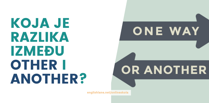 Koja je razlika između other i another?
